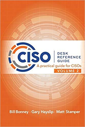 CISO Desk Reference Guide Volume 2