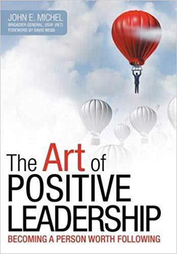 The Art of Positive Leadership