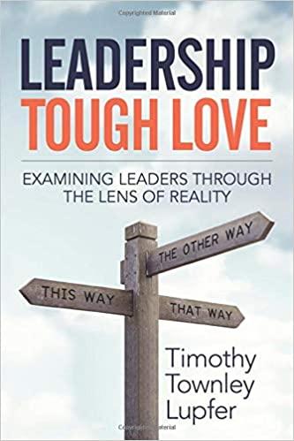Leadership Tough Love