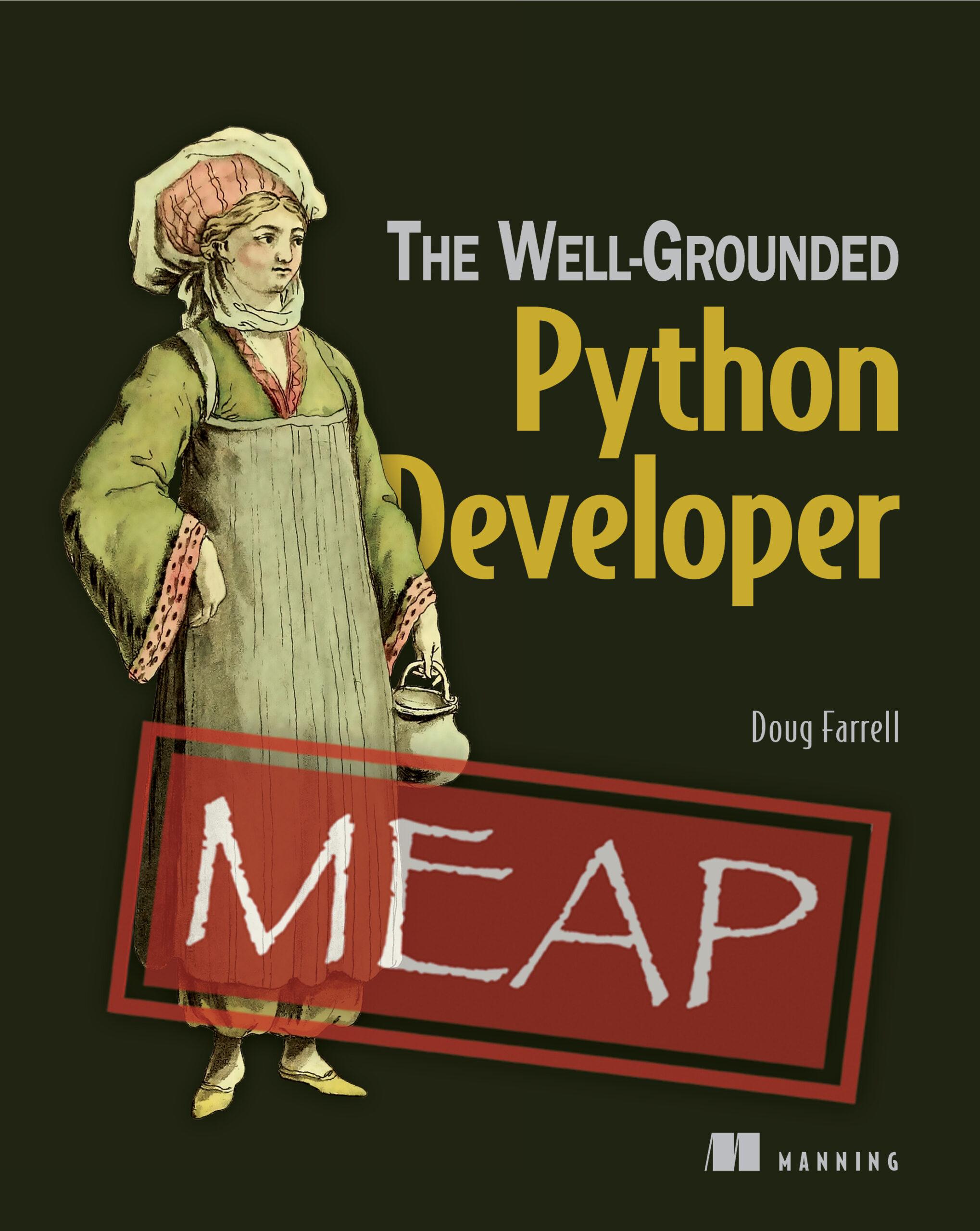 The Well-Grounded Python Developer