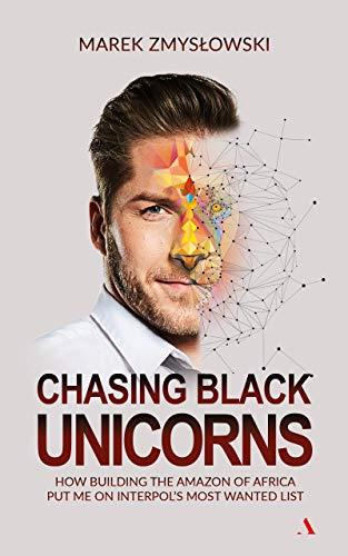Chasing Black Unicorns